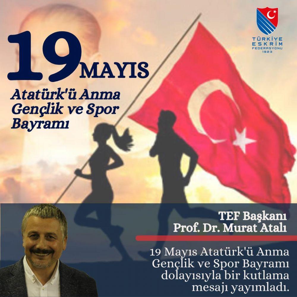 Başkanımızdan 19 Mayıs Atatürk'ü Anma Gençlik ve Spor Bayramı Kutlaması